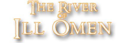 the river of ill omen
